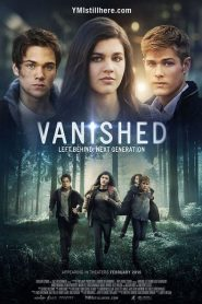 Vanished: Left Behind – Next Generation 2016