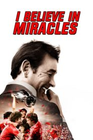 I Believe in Miracles 2015
