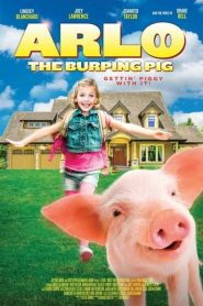 Arlo: The Burping Pig 2016