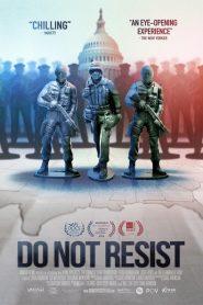 Do Not Resist 2016