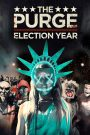 The Purge: Election Year 2016