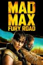 Mad Max: Fury Road 2015