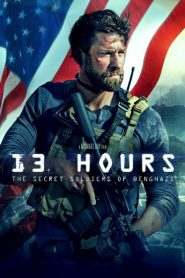 13 Hours: The Secret Soldiers of Benghazi 2016