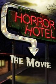 Horror Hotel the Movie 2016