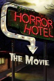 Horror Hotel the Movie 2016