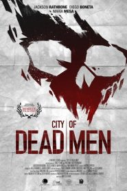 City of Dead Men 2016
