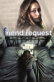 Friend Request 2016