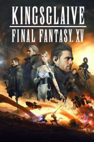 Kingsglaive: Final Fantasy XV 2016