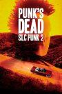Punk's Dead: SLC Punk 2 2016