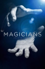 Magicians: Life in the Impossible 2016