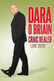 Dara O Briain: Craic Dealer 2012