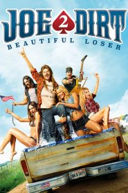 Joe Dirt 2: Beautiful Loser 2015