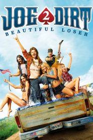 Joe Dirt 2: Beautiful Loser 2015
