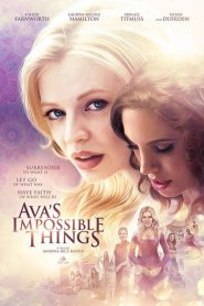Ava's Impossible Things 2016