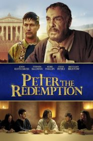 The Apostle Peter: Redemption 2016
