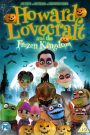 Howard Lovecraft & the Frozen Kingdom 2016