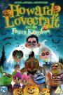 Howard Lovecraft & the Frozen Kingdom 2016