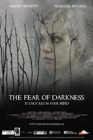 The Fear of Darkness 2015