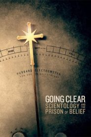 Going Clear: Scientology and the Prison of Belief 2015