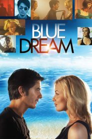 Blue Dream 2013