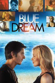 Blue Dream 2013