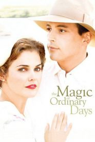 The Magic of Ordinary Days 2005
