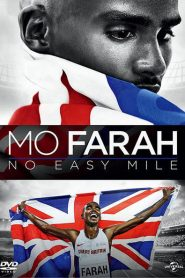Mo Farah: No Easy Mile 2016