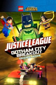 Lego DC Comics Super Heroes: Justice League – Gotham City Breakout 2016