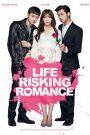 Life Risking Romance 2016