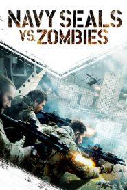 Navy Seals vs. Zombies 2015