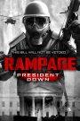 Rampage: President Down 2016