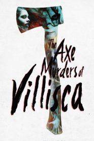 The Axe Murders of Villisca 2016