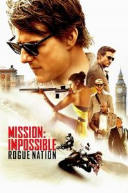 Mission: Impossible – Rogue Nation 2015