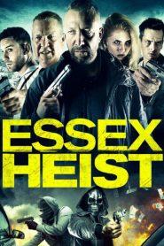 Essex Heist 2017