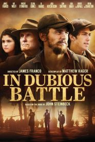 In Dubious Battle 2016