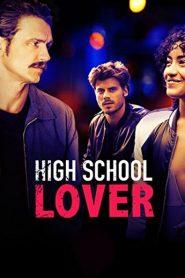 High School Lover 2017