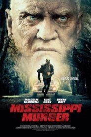Mississippi Murder 2016