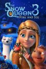 The Snow Queen 3: Fire and Ice 2016