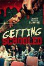 Getting Schooled 2017