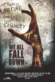 We All Fall Down 2016