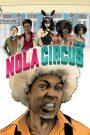 N.O.L.A Circus 2017