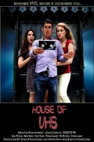 House of VHS 2016