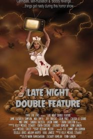 Late Night Double Feature 2016