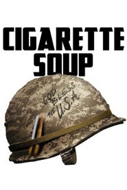 Cigarette Soup 2017