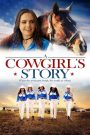 A Cowgirl's Story 2017