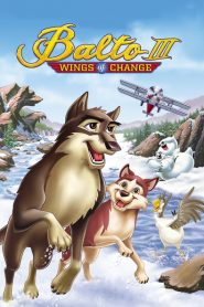 Balto III: Wings of Change 2004