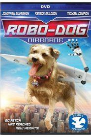 Robo-Dog: Airborne 2017