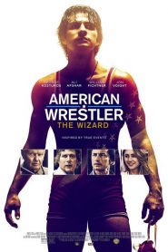 American Wrestler: The Wizard 2016