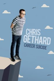 Chris Gethard: Career Suicide 2017