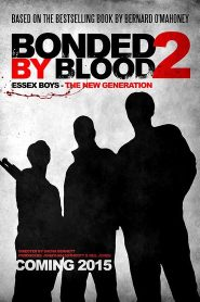Bonded by Blood 2 2017